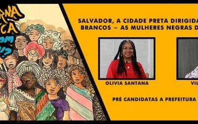 A Emergência das Mulheres Negras na Política Brasileira: Boas Novas no Cenário de Salvador