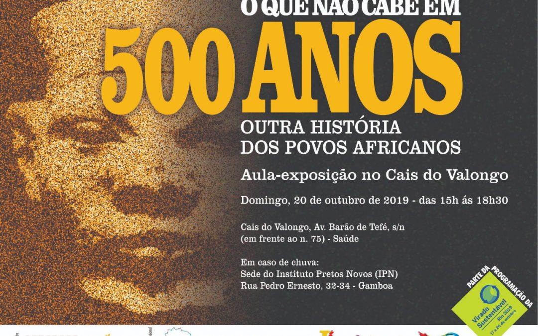 O que Não Cabe em 500 Anos: Outra História dos Povos Africanos