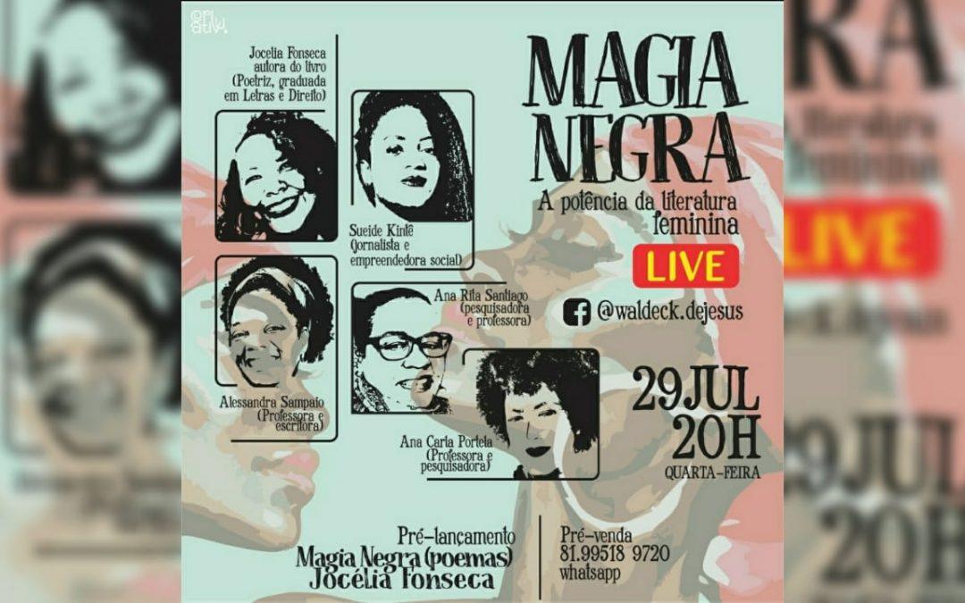 Bate-papo literário marca pré-lançamento do livro Magia Negra de Jocélia Fonseca