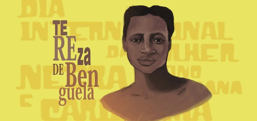 Dia nacional de Tereza de Benguela e da Mulher Negra