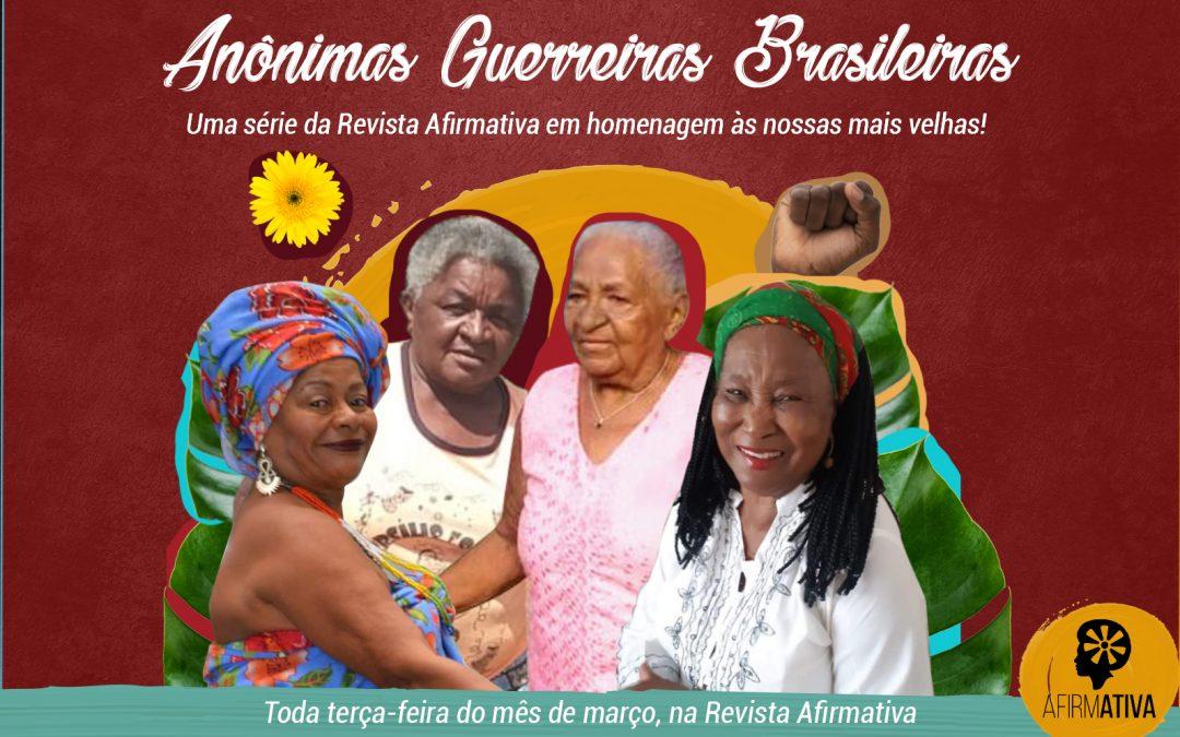 Editorial: Anônimas Guerreiras Brasileiras