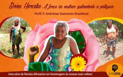 Dona Hercília: A força da mulher quilombola e potiguar