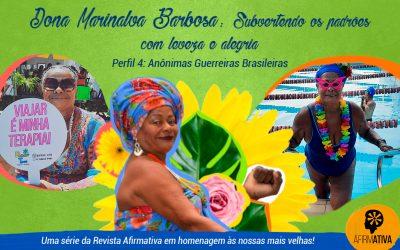 Dona Marinalva Barbosa – subvertendo os padrões com leveza e alegria