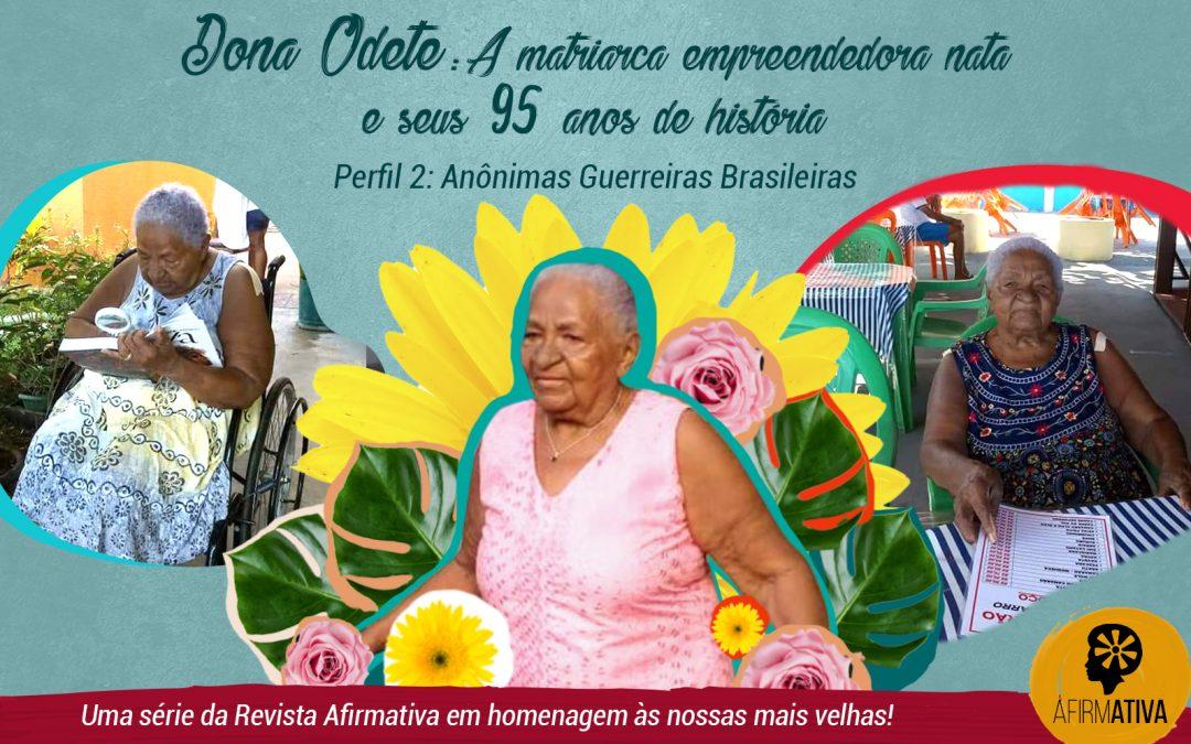 Dona Odete Figueira: A matriarca empreendedora nata e seus 95 anos de história