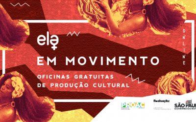 Grupo ELA em Movimento promove oficinas online e gratuitas de produção cultural